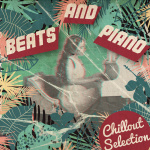 Beats And Piano - Chillout Selection