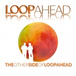 The Other Side Of Loopahead