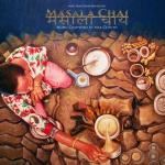 Masala Chai (Music From The Motion Picture)