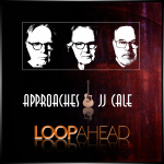 Approaches JJ Cale