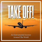 Take Off! - An Instrumental Journey Around The World