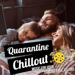 Quarantine Chillout - Music For Your Corona-Free Island