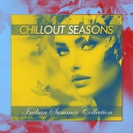 Chillout Seasons - Indian Summer Collection